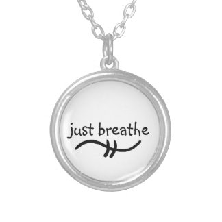 just breathe encouragement Necklace