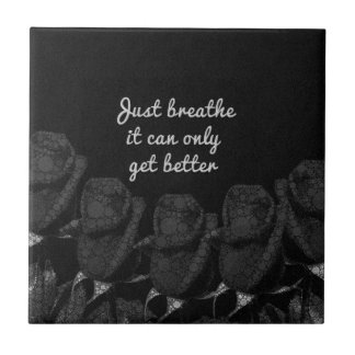 Just Breathe Flower Design Ceramic Tile