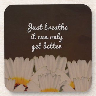 Just Breathe Flower Design Drink Coaster