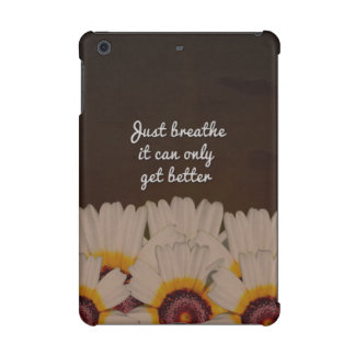 Just Breathe Flower Design iPad Mini Case