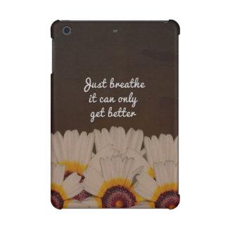 Just Breathe Flower Design iPad Mini Retina Covers