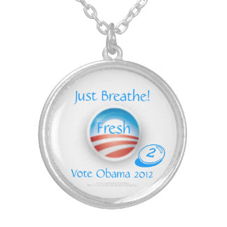 Just Breathe!  Fresh O2 (Oxygen) Vote Obama 2012 Silver Plated Necklace
