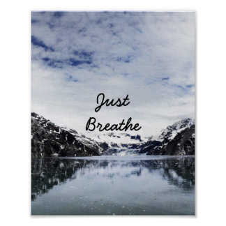 """Just Breathe.""  Inpirational Quote Poster"