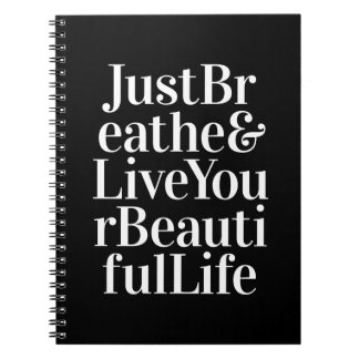 Just Breathe Inspirational Quotes Black White Notebook