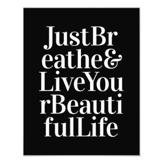Just Breathe Inspirational Sayings Black White Photo Print