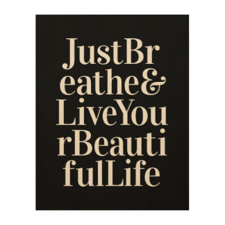 Just Breathe Inspirational Sayings Black White Wood Wall Decor