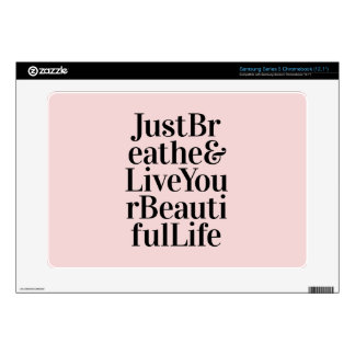 Just Breathe Inspirational Typography Quote Pink Samsung Chromebook Skins