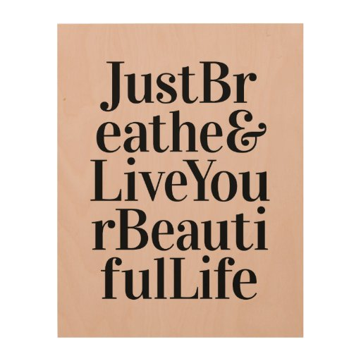 Quotes On Wood Wall Art : Just breathe inspirational typography quotes pink wood