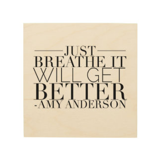 Just BREATHE It Will Get Better Wood Canvas Wood Wall Art