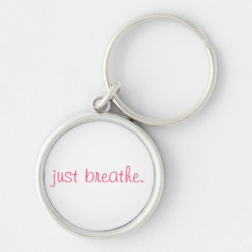 just breathe. key chain