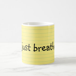 Just Breathe Classic White Coffee Mug