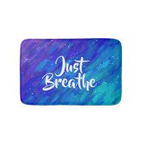Just breathe positive quote brush strokes bath mat