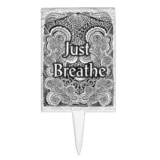 Just Breathe - Positive Quote´s Cake Topper