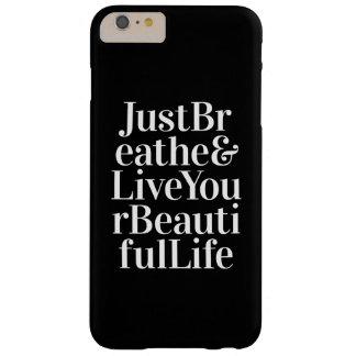 Just Breathe Positive Quotes Black White Type iPhone 6 Plus Case