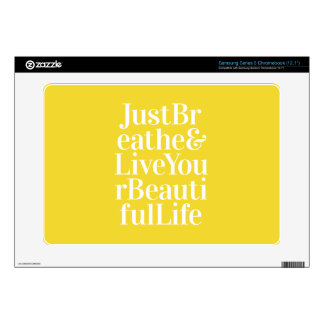 Just Breathe Positive Quotes Bright Yellow Samsung Chromebook Skin