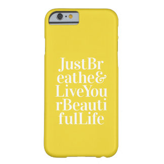 Just Breathe Positive Words Quote Bright Yellow iPhone 6 Case