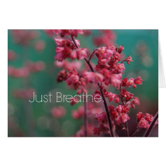 Just Breathe Quote Card