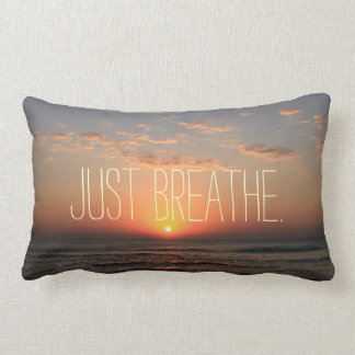 Just Breathe Quote Throw Pillow