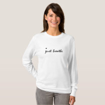 Just Breathe Semicolon Mental Health Awareness T-Shirt