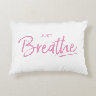 Just Breathe, Yoga, Zen Quote Decorative Pillow