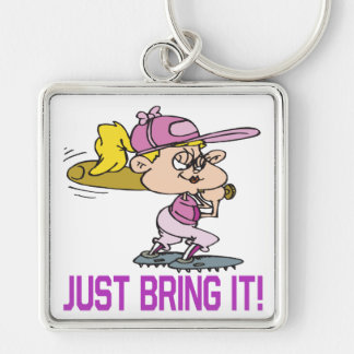 Just Bring It Keychain