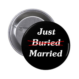 Just (Buried) Married Button