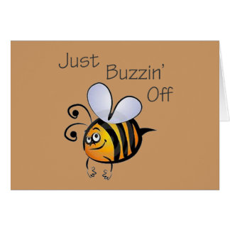 Just Buzzin Off black Card