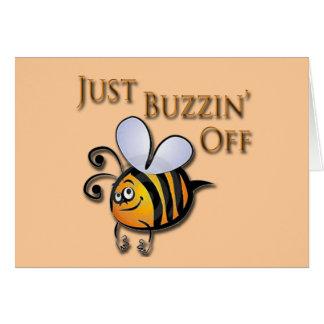 Just Buzzin Off brown Card