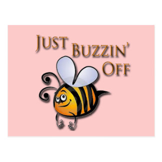 Just Buzzin Off brown Postcard