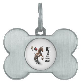 Just Call Me An Open Source Cowboy (Duke Java) Pet ID Tag