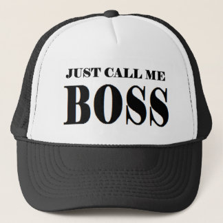 JUST CALL ME BOSS.png Trucker Hat