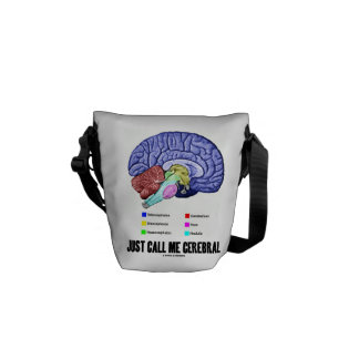 Just Call Me Cerebral (Brain Anatomy Humor) Courier Bag