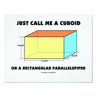 Just Call Me Cuboid Or Rectangular Parallelepiped Card