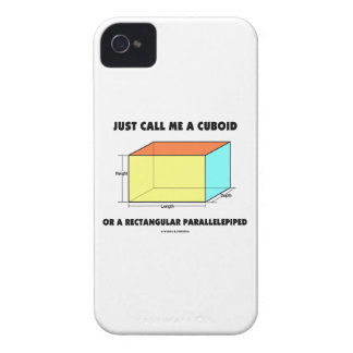 Just Call Me Cuboid Or Rectangular Parallelepiped iPhone 4 Case-Mate Case