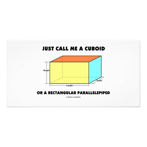 Just Call Me Cuboid Or Rectangular Parallelepiped Photo Cards