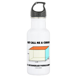 Just Call Me Cuboid Or Rectangular Parallelepiped Stainless Steel Water Bottle
