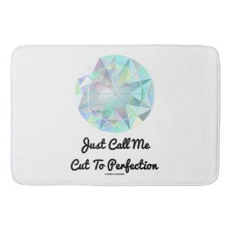 Just Call Me Cut To Perfection Diamond Bathroom Mat