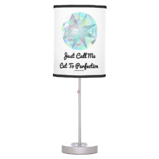 Just Call Me Cut To Perfection Diamond Desk Lamp