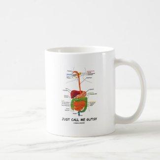 Just Call Me Gutsy (Digestive System Humor) Coffee Mug