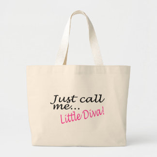 Just Call Me Little Diva Large Tote Bag