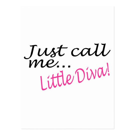 Just Call Me Little Diva Postcard