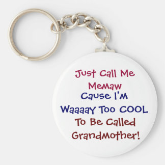 Just Call Me Memaw Cool Grandmother Keychain