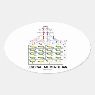 Just Call Me Mendelian (Punnett Square Genetics) Oval Sticker