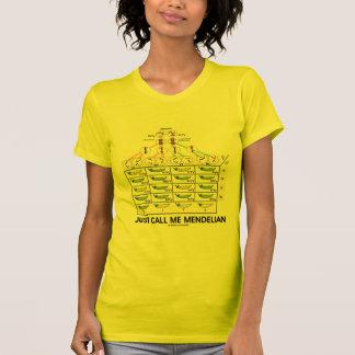 Just Call Me Mendelian (Punnett Square Genetics) Tee Shirt