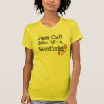 Just Call Me Mrs. Scofield Prison Break Ball+Chain T Shirts