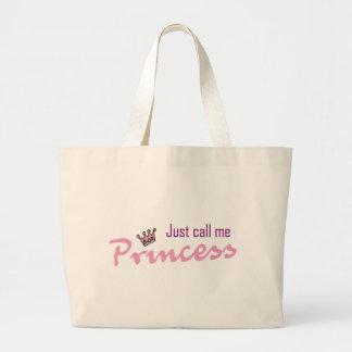Just call me princess jumbo tote bag