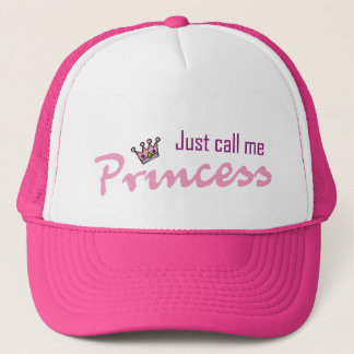 Just call me princess trucker hat