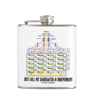 Just Call Me Segregated Independent Biology Humor Flasks