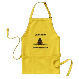 Just Call Me Statistically Inclined (Bell Curve) Aprons