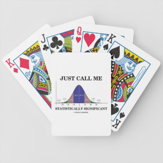 Just Call Me Statistically Significant Bell Curve Bicycle Playing Cards